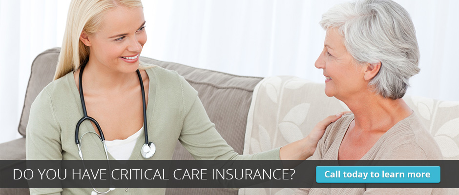 Do You Have Critical Care Insurance?